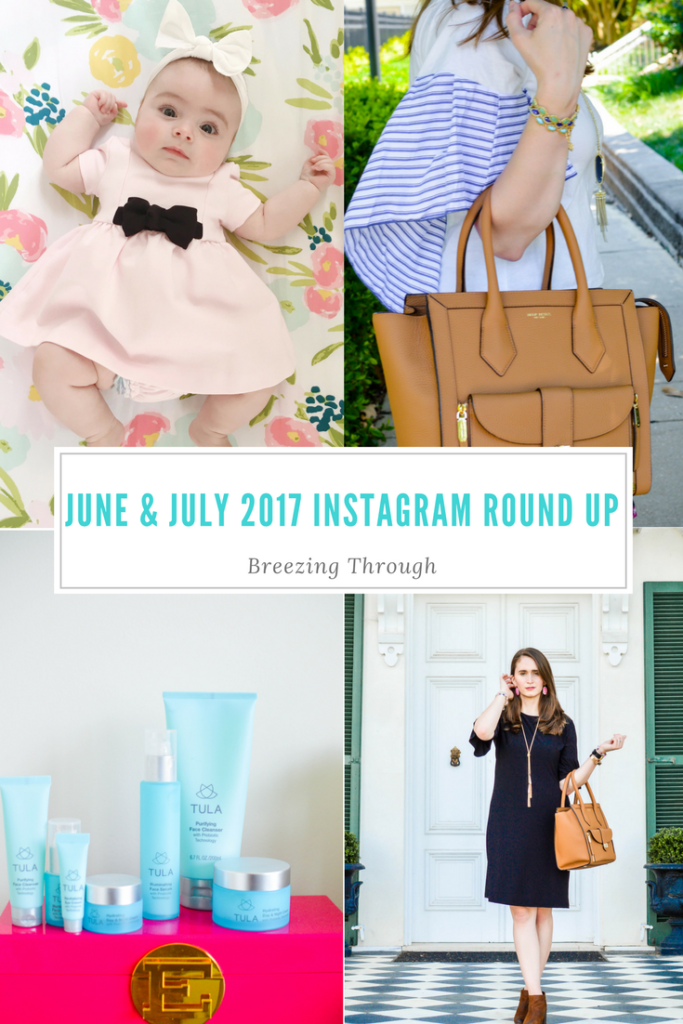 June & July 2017 Instagram Round Up | Breezing Through