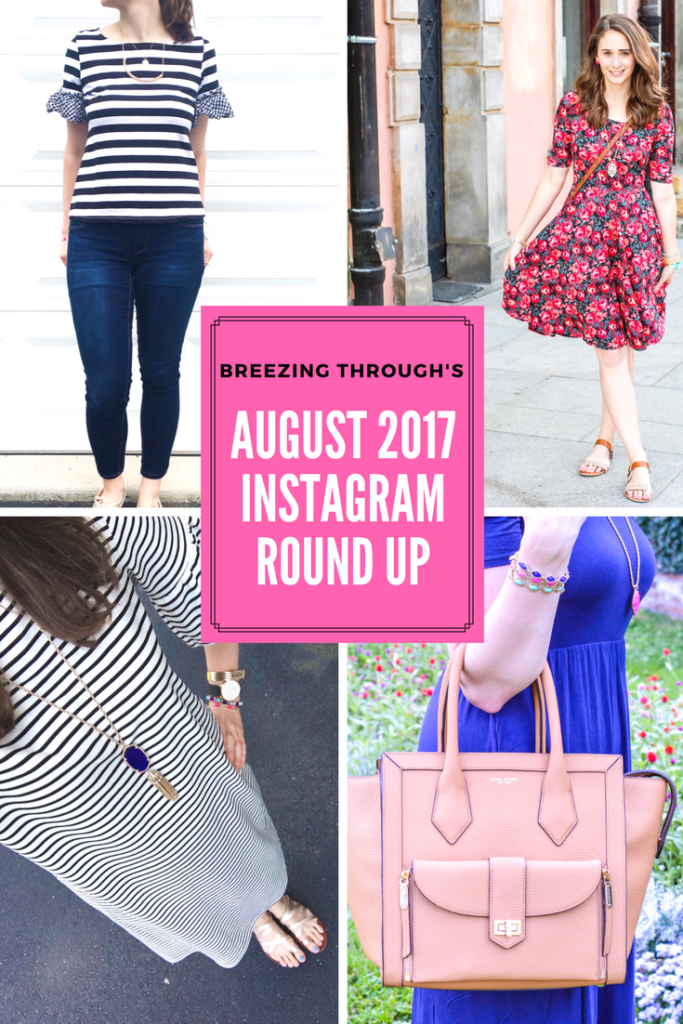 August 2017 Instagram Round Up | Breezing Through