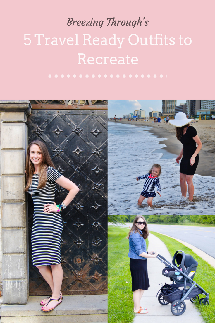 5 Travel Ready Outfits to Recreate | Breezing Through