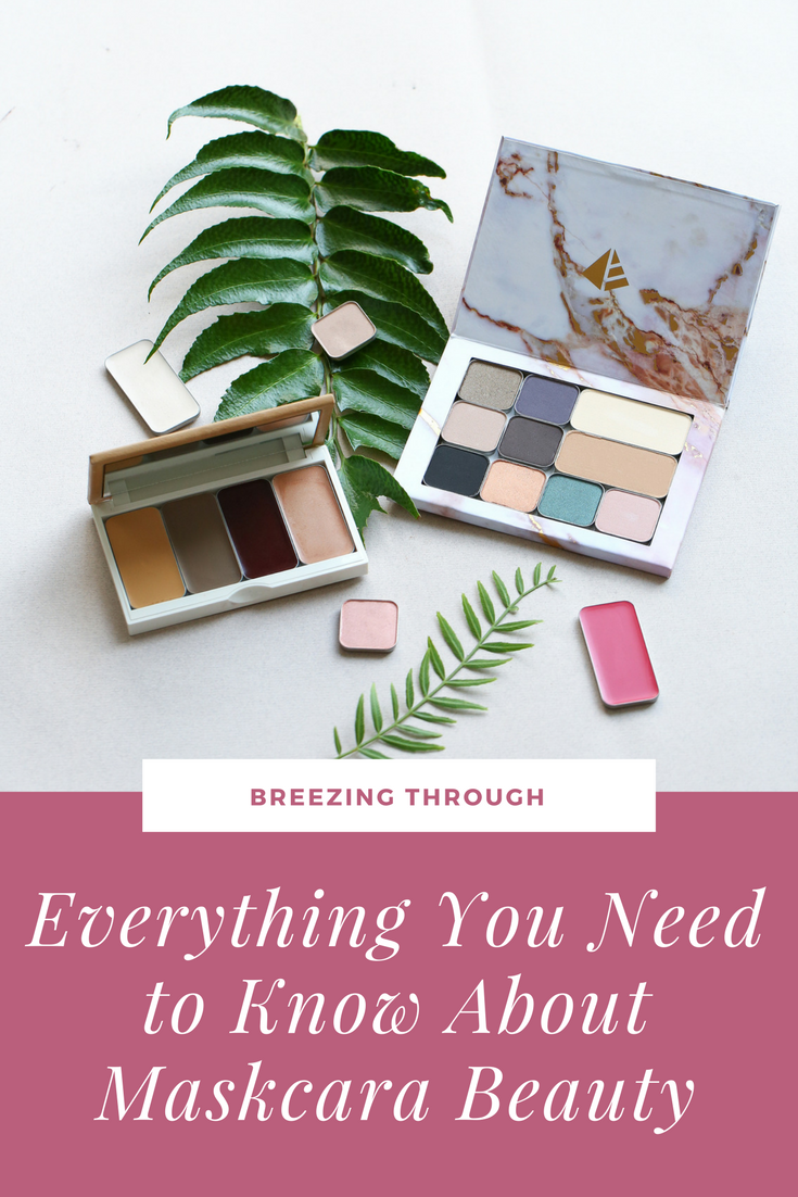 Everything You Need to Know About Maskcara Beauty | Breezing Through