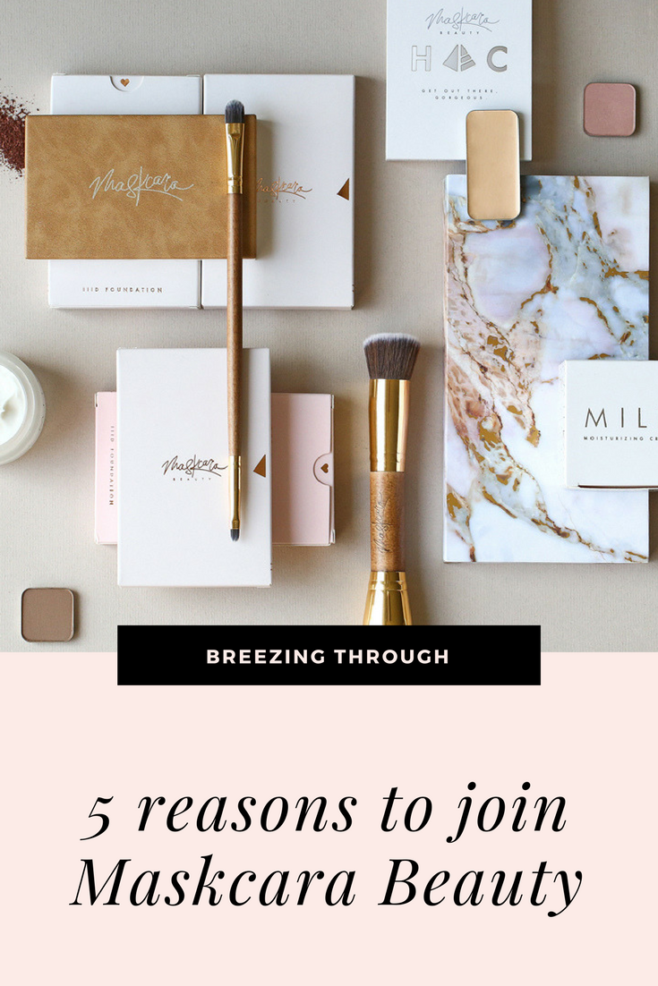 Join Maskcara Beauty | Breezing Through