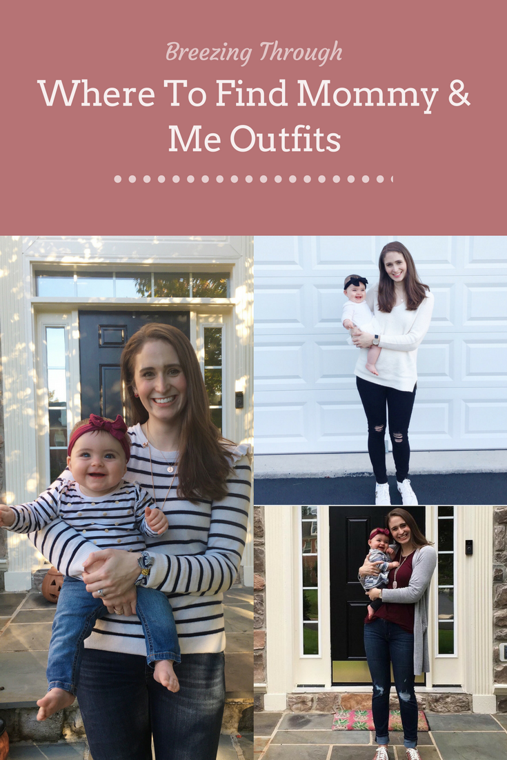 Where To Find Mommy & Me Outfits | Breezing Through