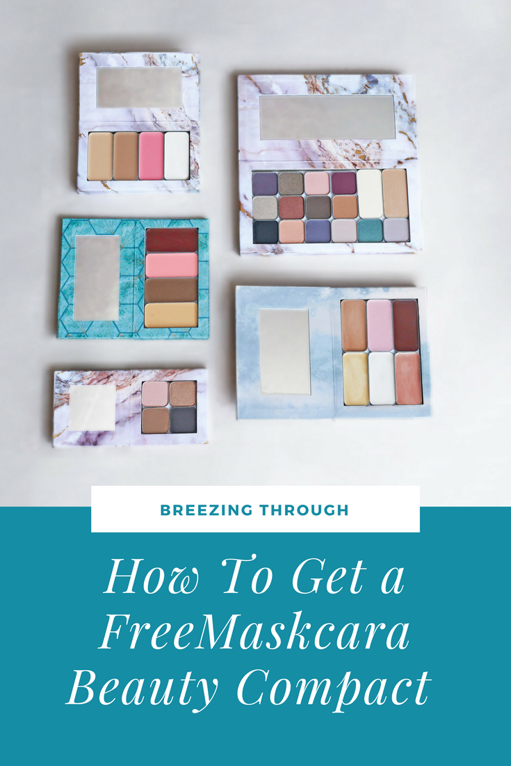 How To Get A Free Maskcara Beauty Compact | Breezing Through